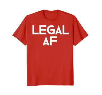 Funny 21st Birthday Gift T Shirt Legal AF 21 Years Old Tee