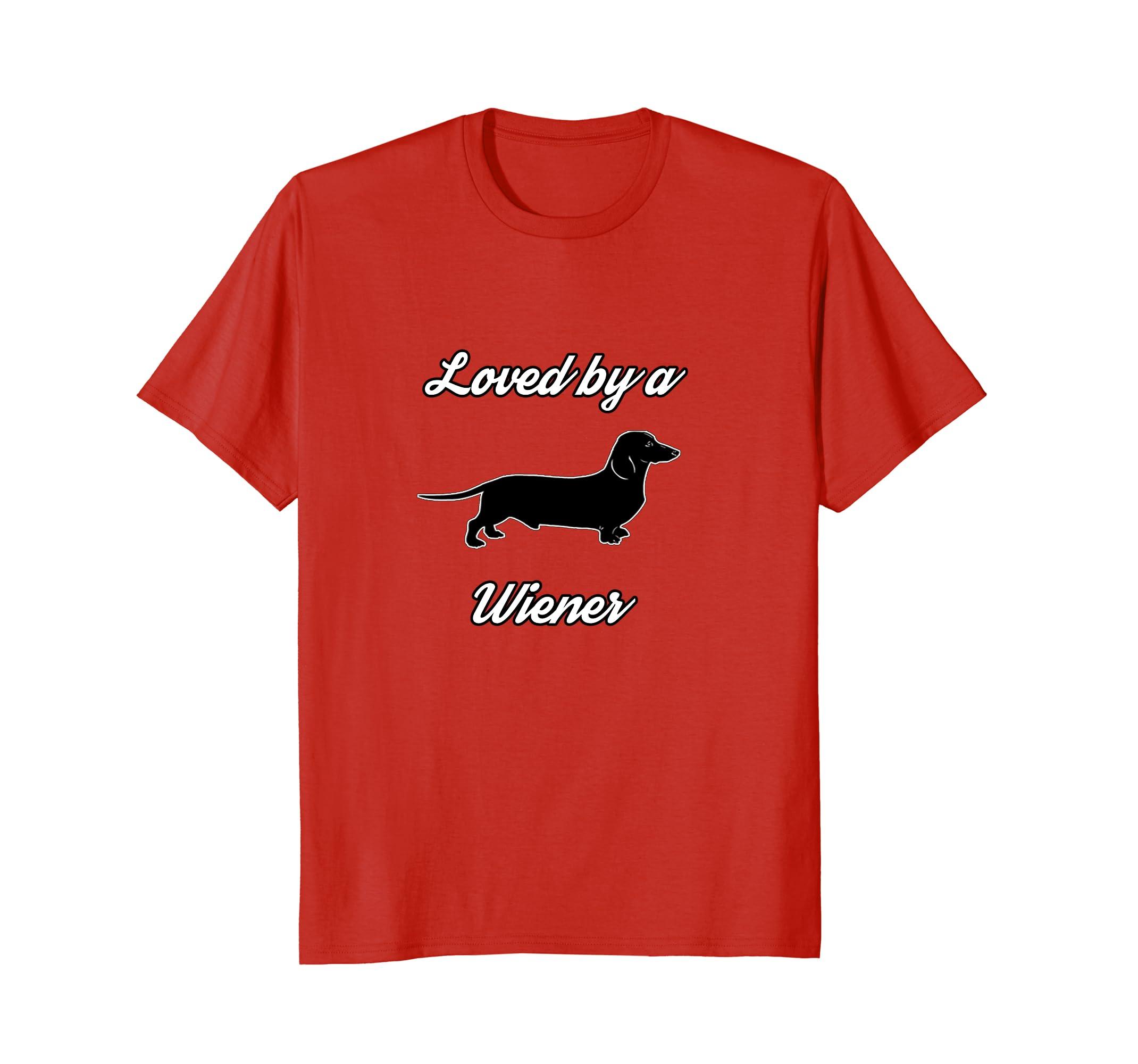 Wiener Dog T Shirt - Loved by a Wiener-AZP