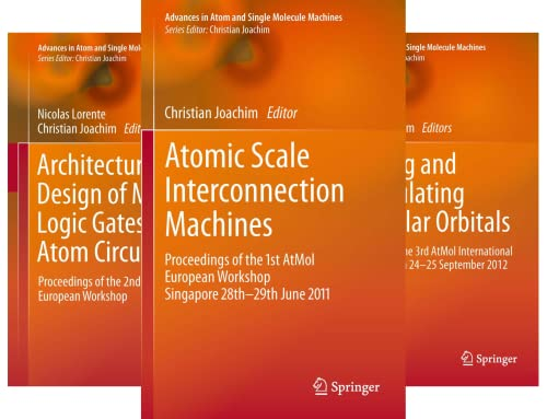 Advances in Atom and Single Molecule Machines (13 Book Series)
