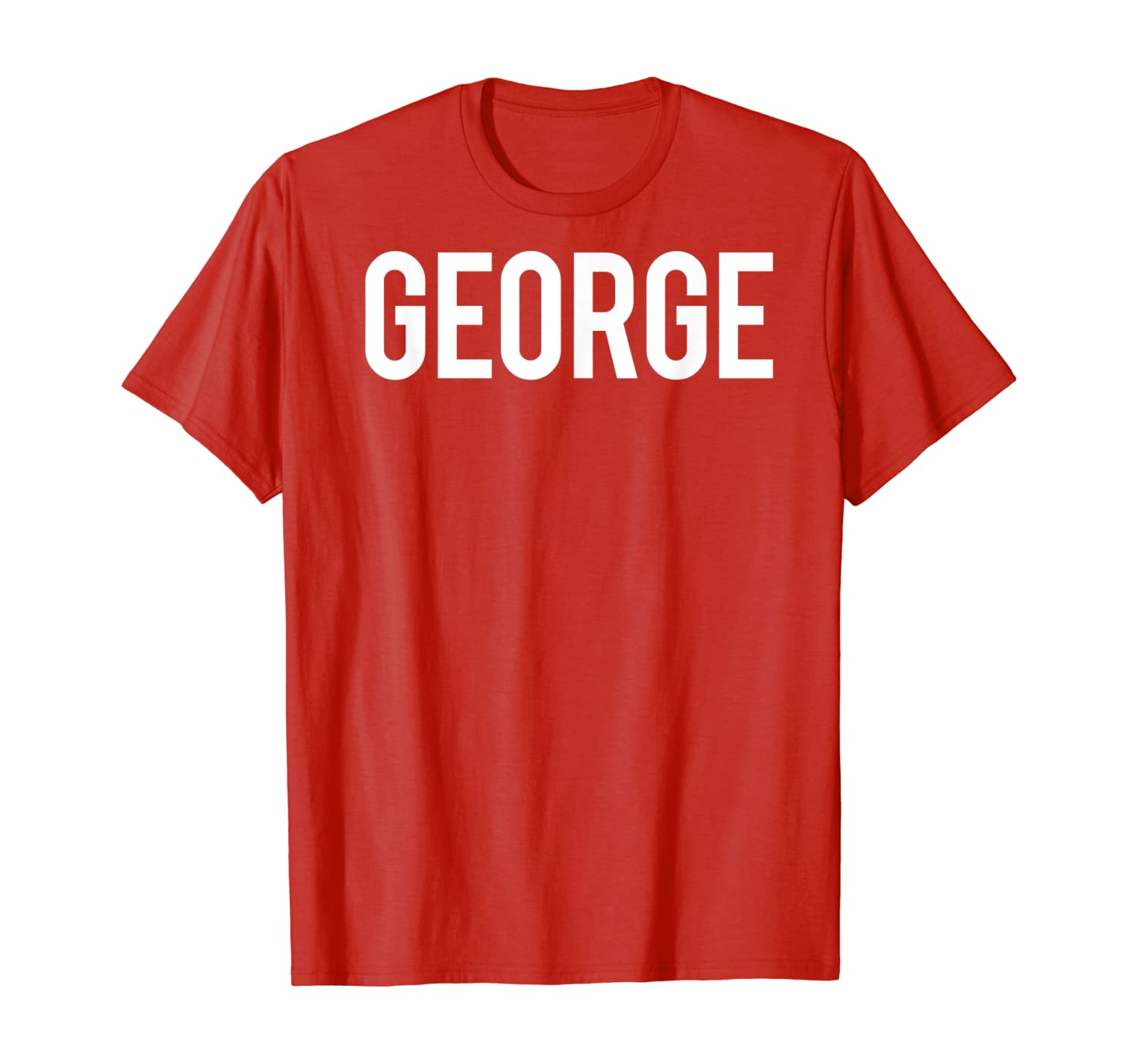 Cool new funny name fan cheap gift tee George T Shirt