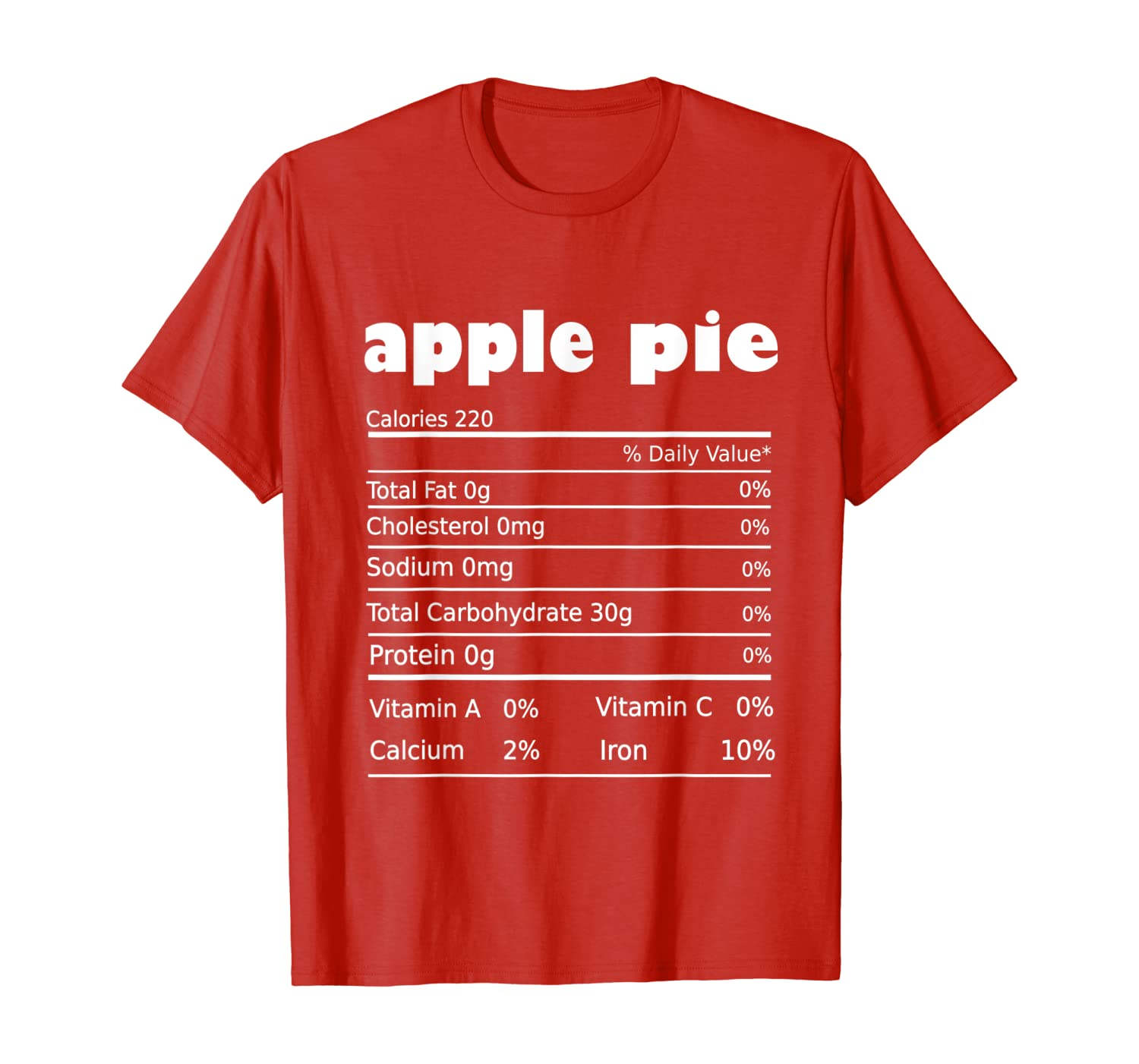 Funny Apple Pie Nutrition Thanksgiving Costume T-Shirt