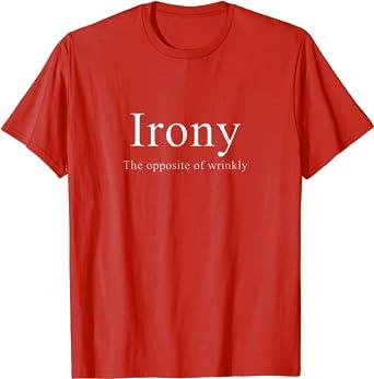 Irony Opposite Of Wrinkly Women/'s V-Neck T-Shirt Funny Novelty Gift