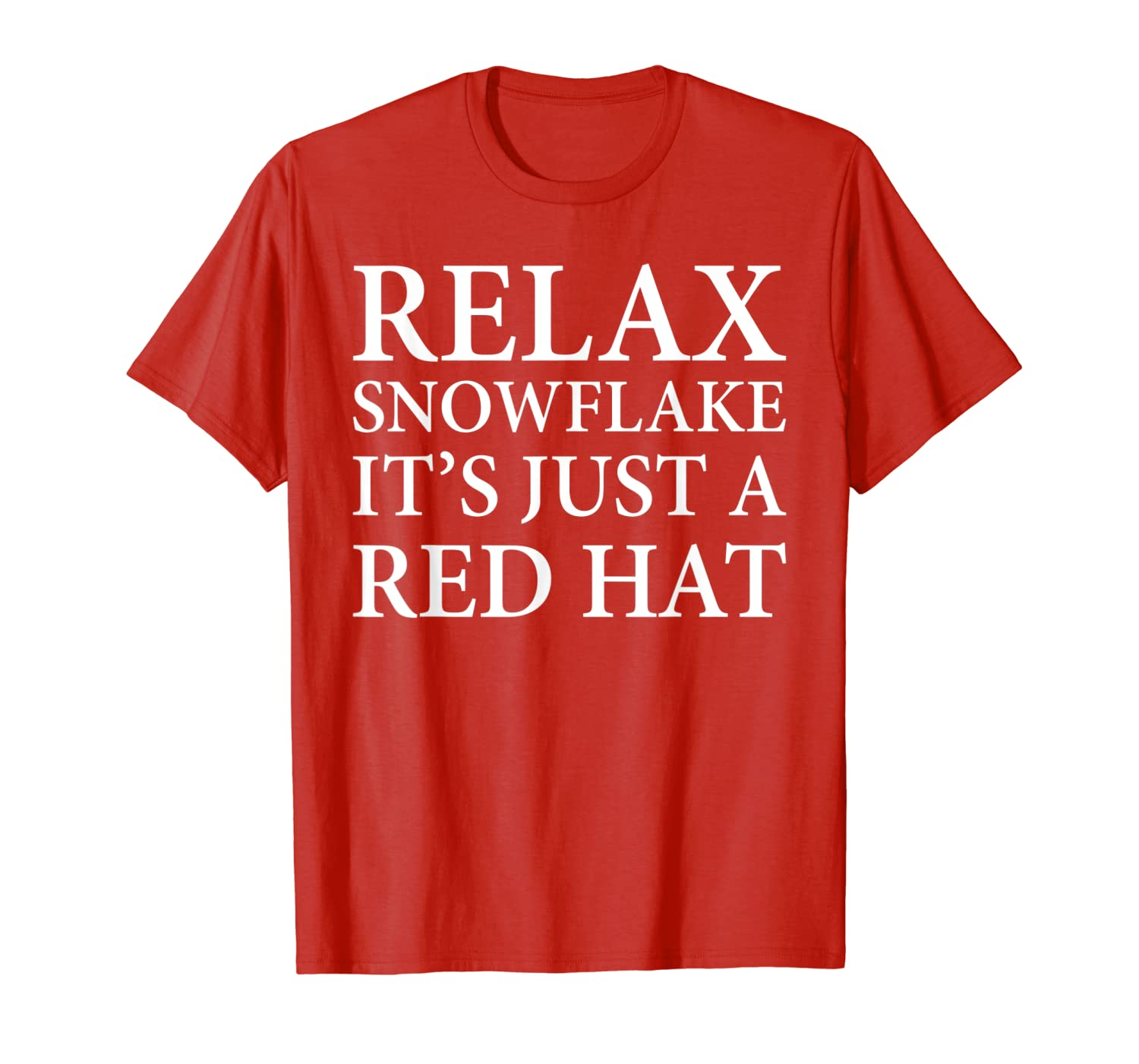 Trump 2020 Shirt Gift Relax It's Just A Red Hat Funny Trump T-Shirt-TH