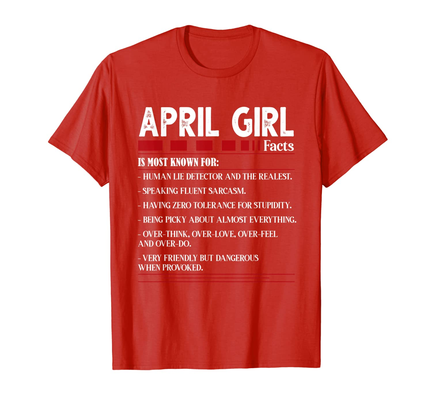 April Girl Facts is most known for TShirt birthday best gift T-Shirt