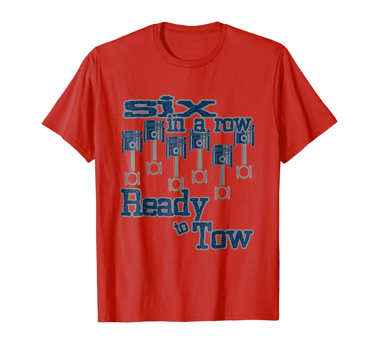 6 in a Row Ready to Tow Diesel Truck Father's Day T-Shirt-ANZ