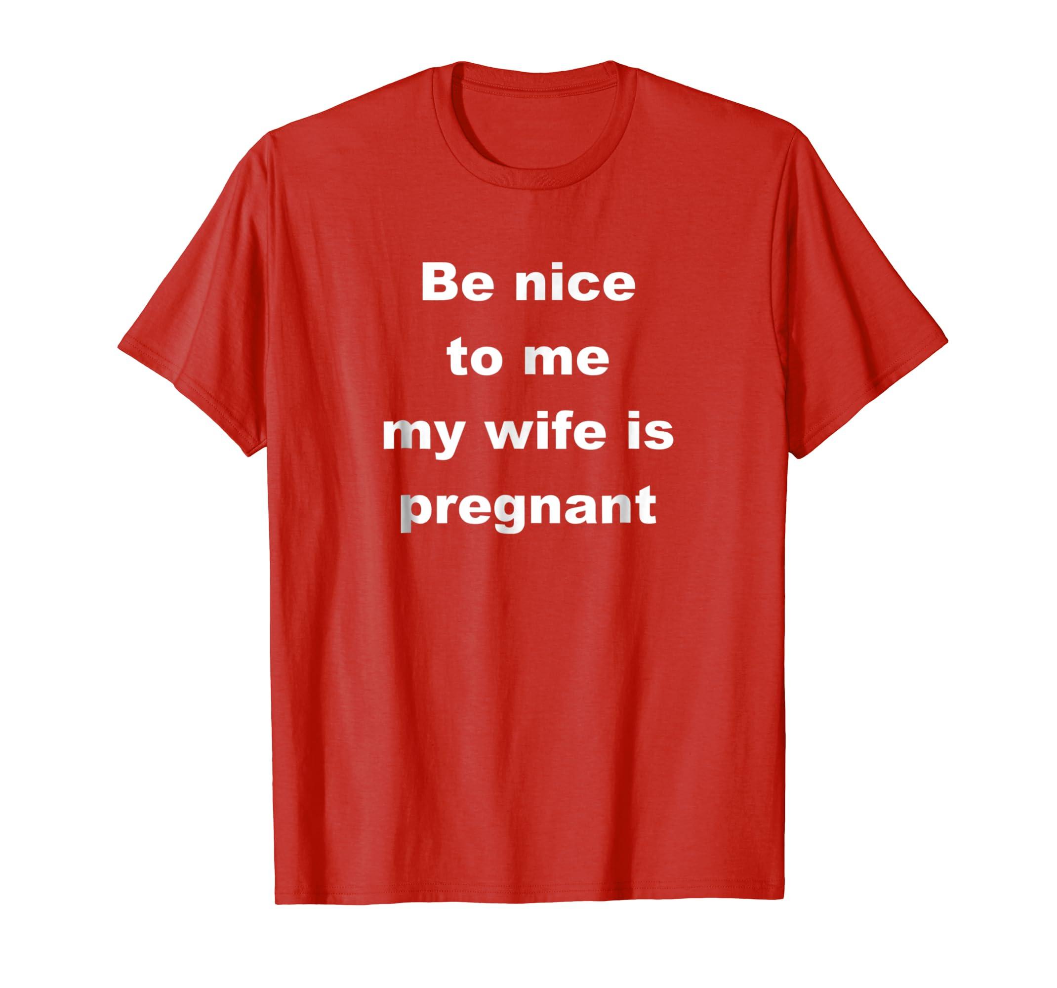 Pregnant Wife Funny Dad T Shirt-Awarplus