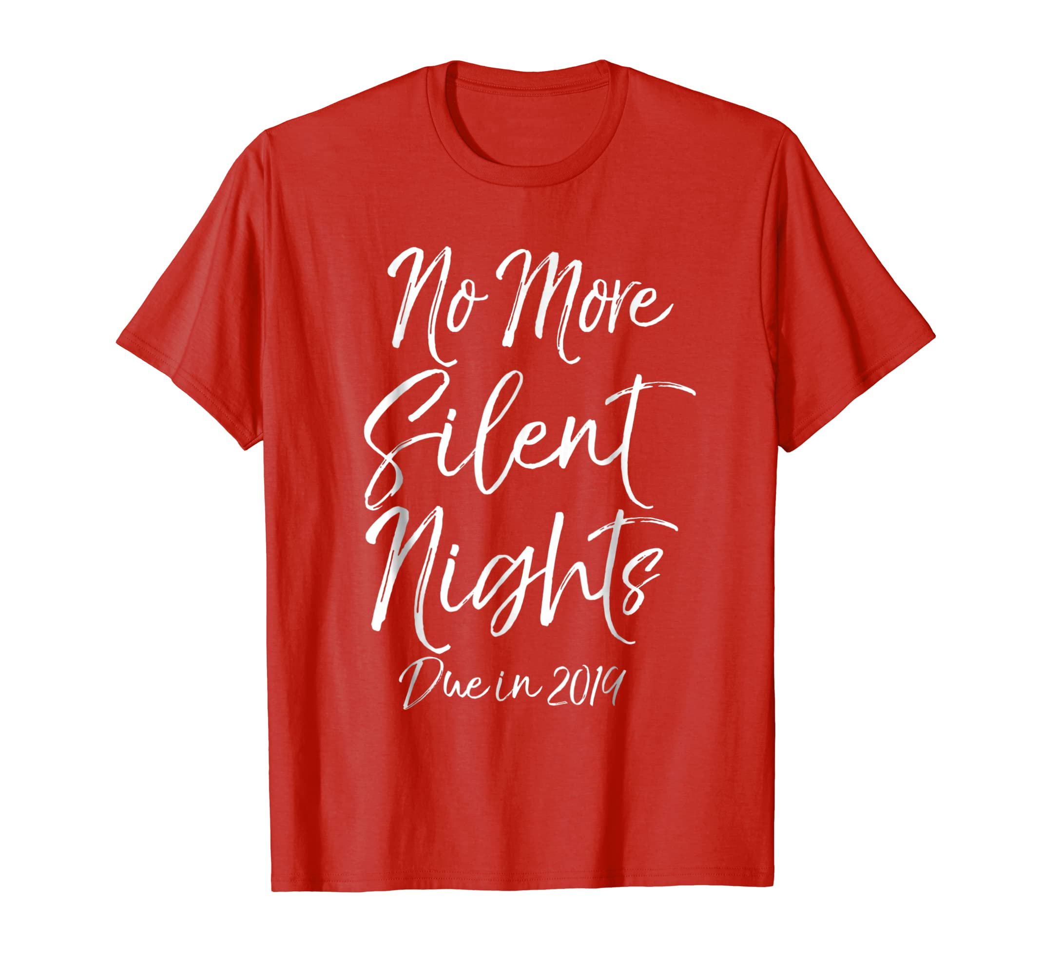 No More Silent Nights Due in 2019 Shirt Christmas Pregnancy-azvn