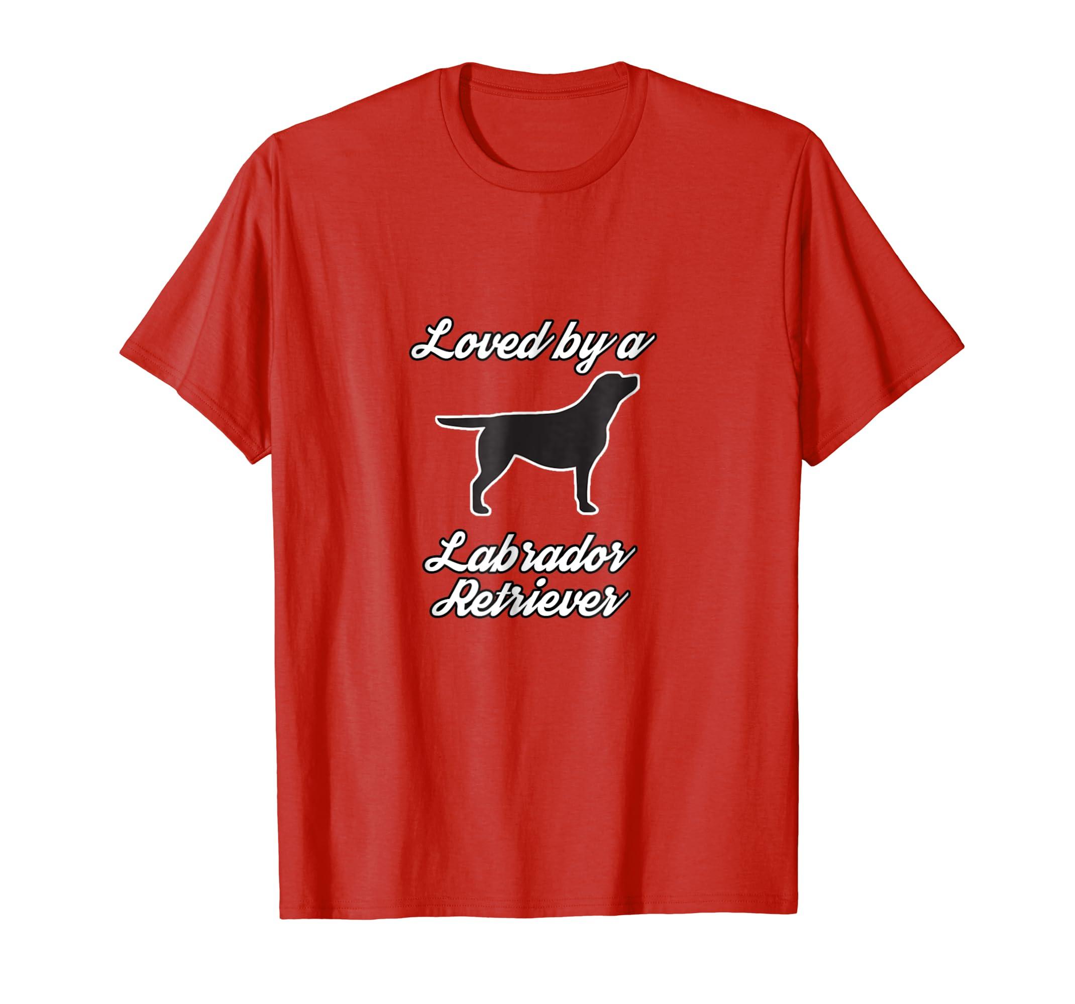 Labrador Retriever t Shirt - Loved by a Lab-AZP