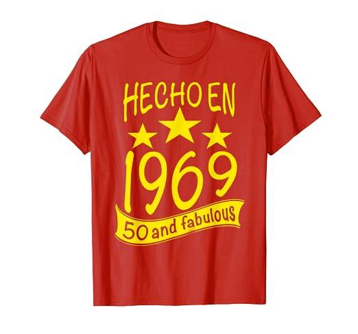 Hecho en 1969 I 50 And Fabulous I Para Fiesta de Cumpleanos