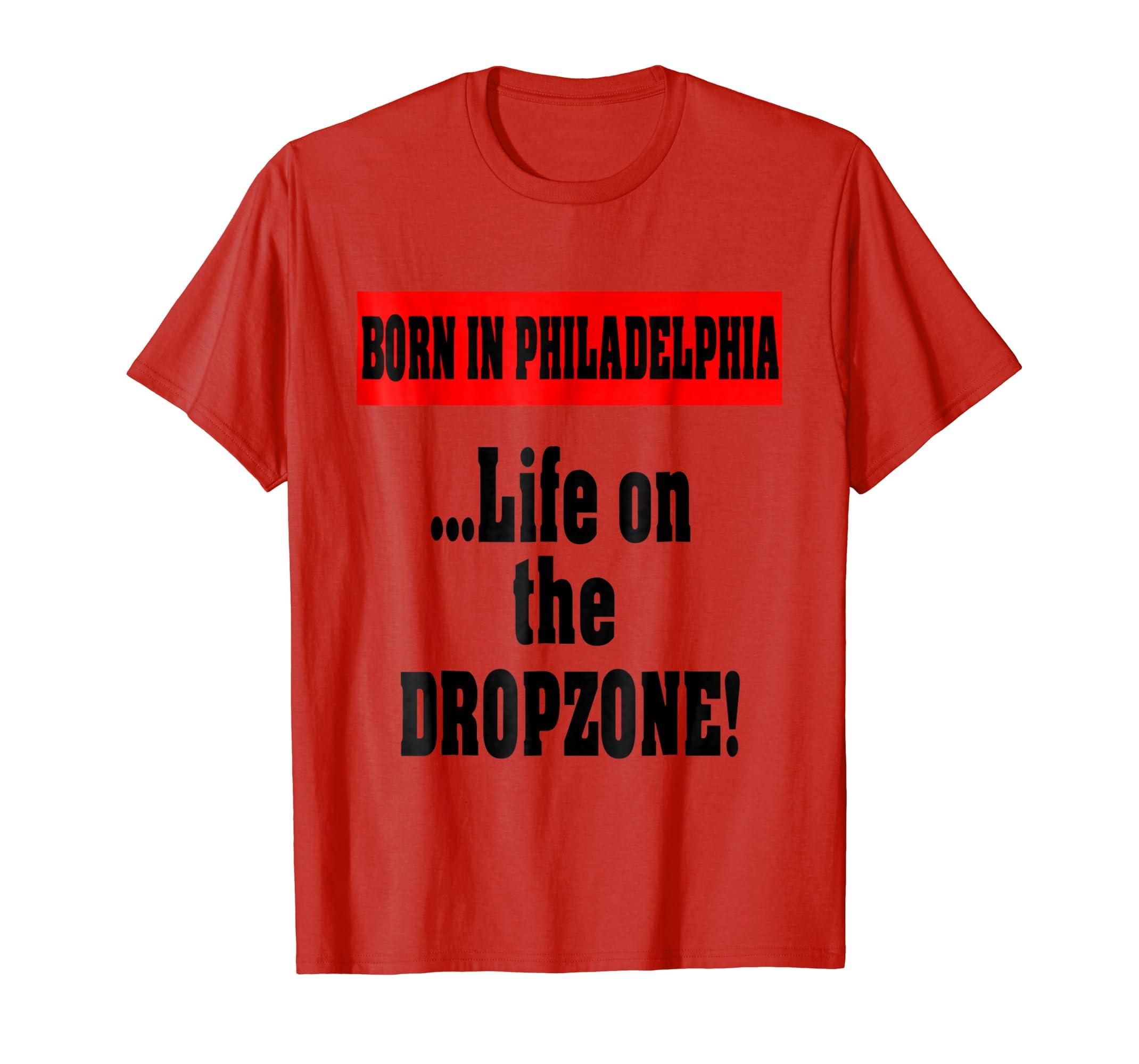BORN IN PHILADELPHIA ...Life on the DROPZONE!-SFL