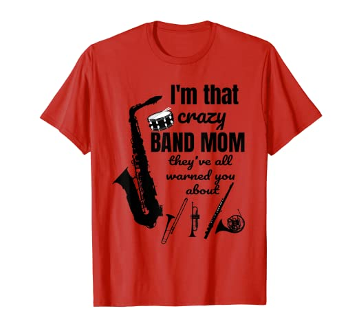 b553e6179 Image Unavailable. Image not available for. Color: Funny Band Mom T-Shirt,  Marching Band TShirt ...