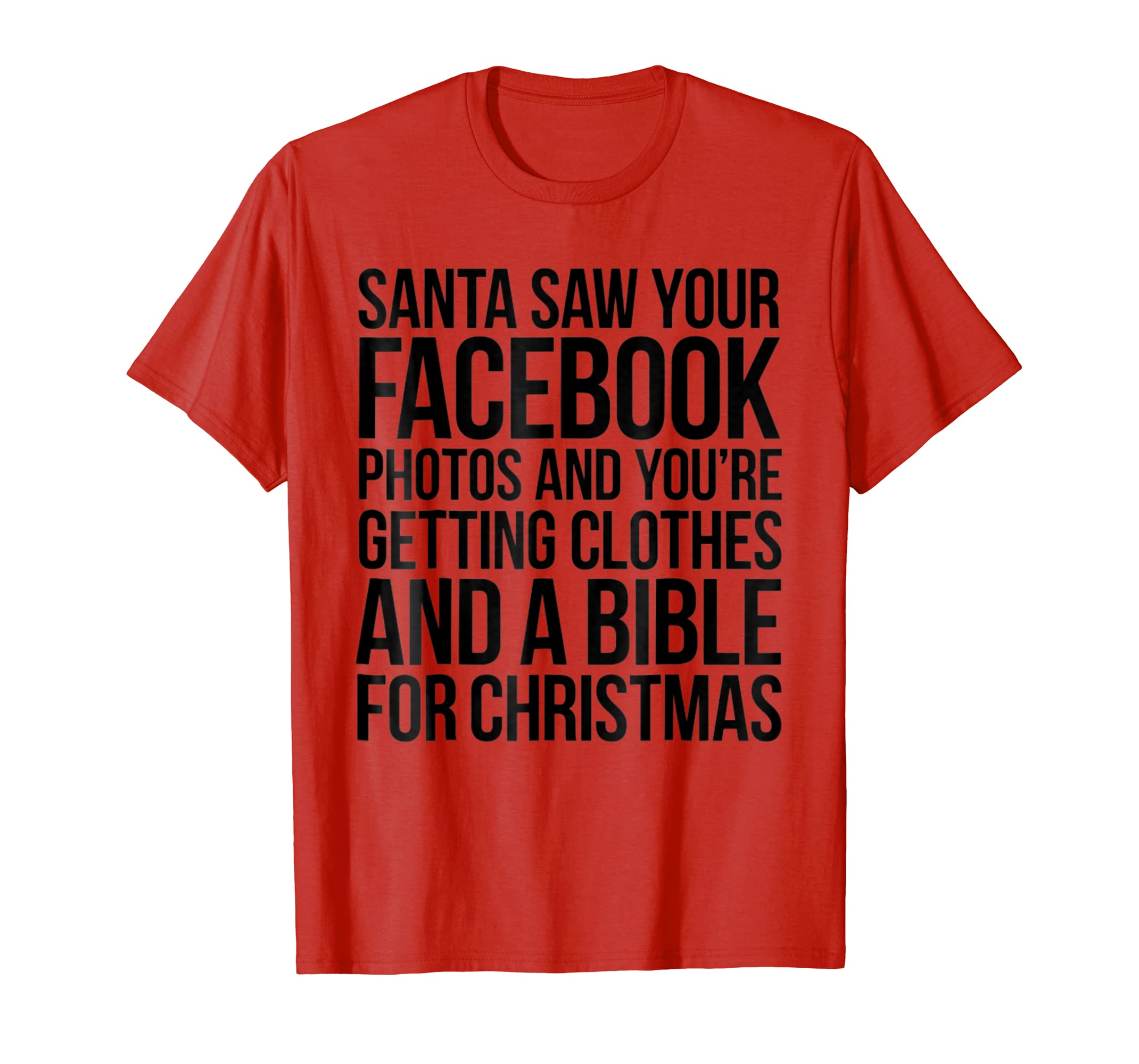 Santa Saw Your Facebook Pictures You're Getting