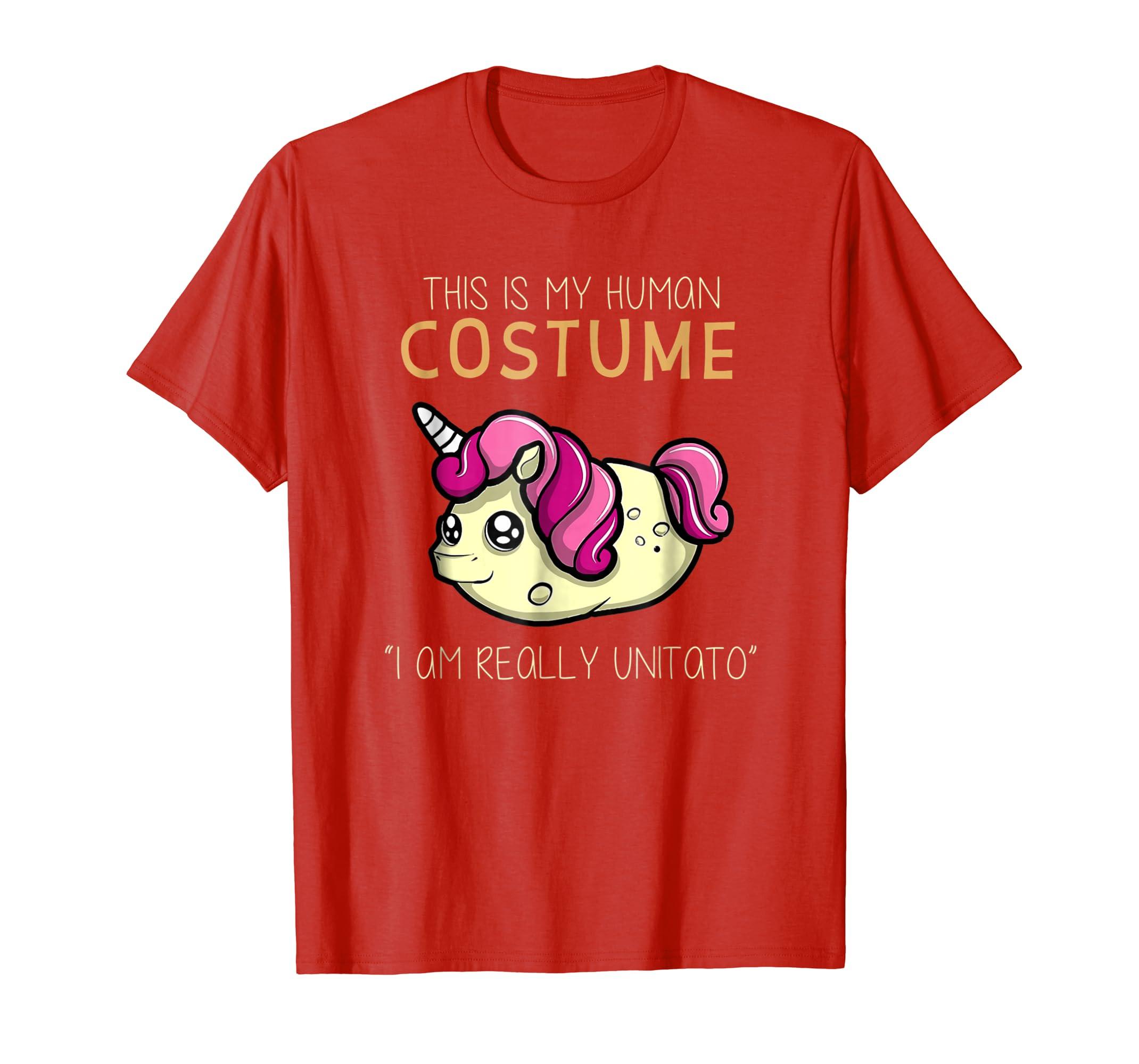 This Is My Human Costume   I Am Really Unitato T Shirt
