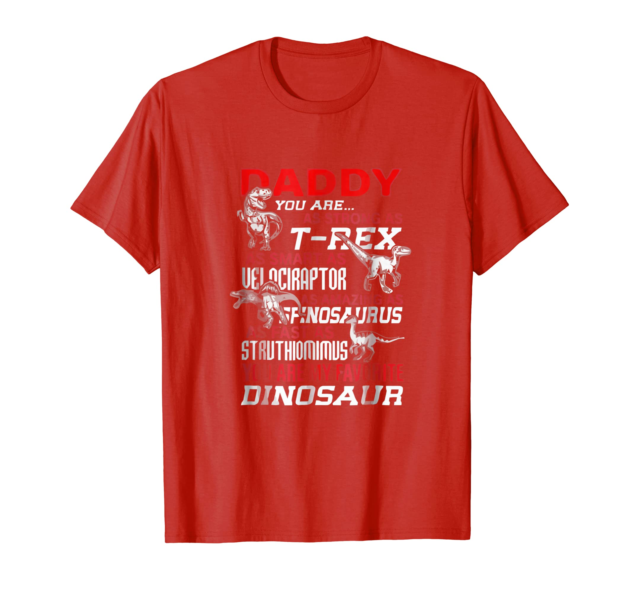 60e4a9f3 Amazon.com: Daddy You're My Favorite Dinosaur tshirt For Father's Day:  Clothing