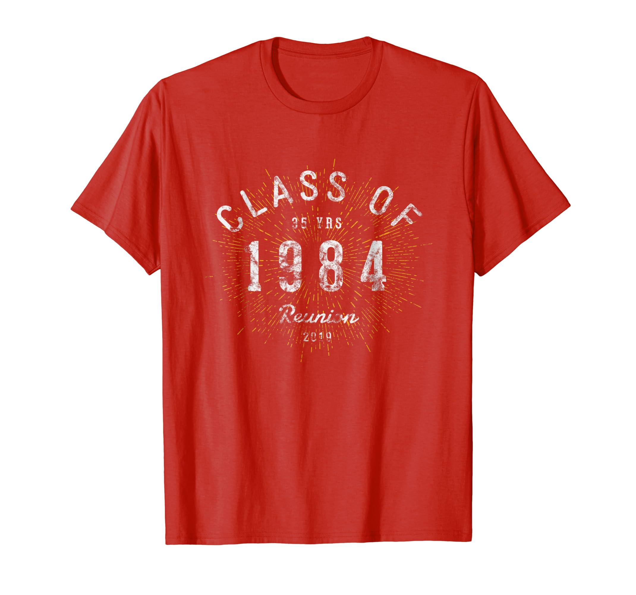 6b37a4b556e9d Amazon.com: Class of 1984 Shirt 35 Year Class Reunion T-Shirt: Clothing