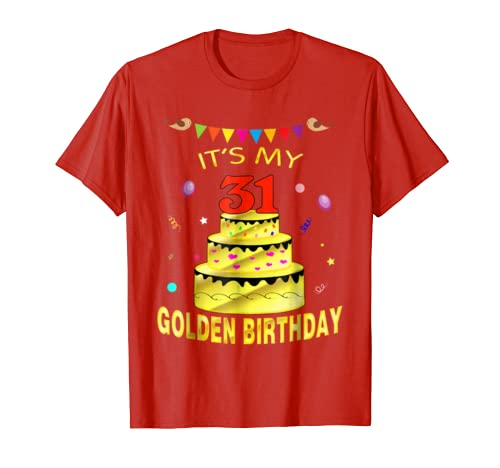 Its My 31st Golden Birthday Shirt 31 Years Old Gift