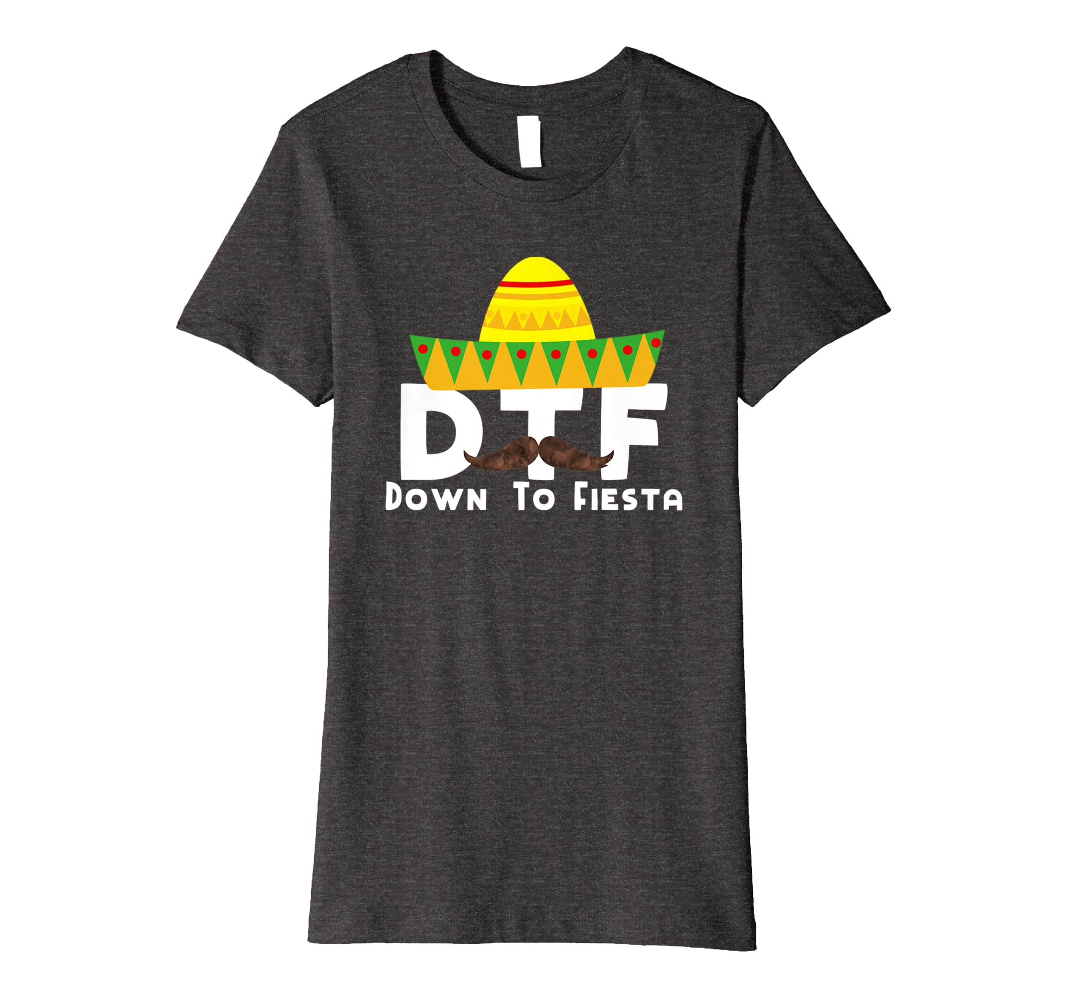 3acaa44e7d65c Down To Fiesta - Cinco de Mayo Costume Party Outfit T Shirt