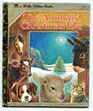 The Animals' Christmas Eve(a Little Golden Book)