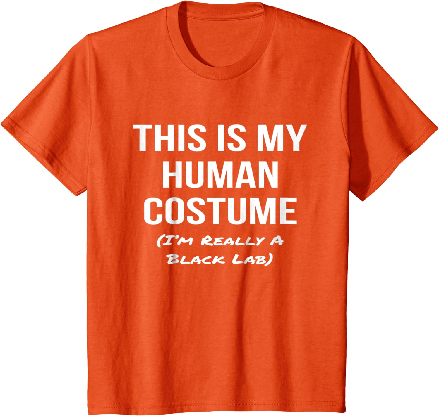 Human Costume Im Really a Black Lab Shirt Cosplay Tee