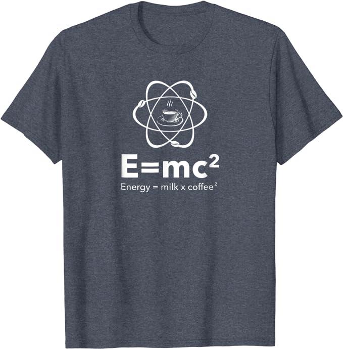 E=MC²   Kaffee T-Shirt Kult Mottoshirt Funshirt Party Geschenk