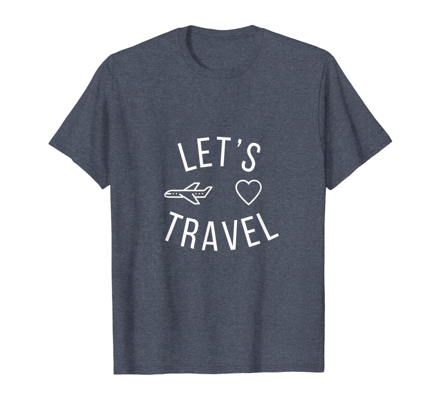 Travel Gift Lets Travel Quote Cute Airplane Vacation Gift T-Shirt