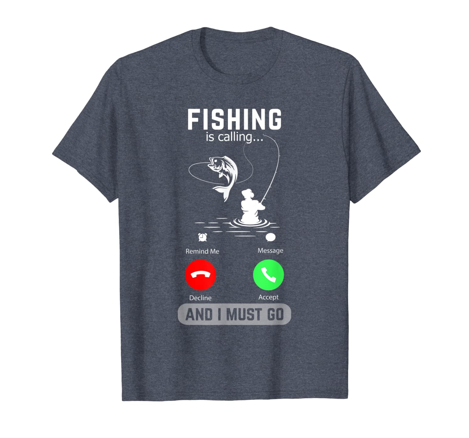 Fishing Is Calling And I Must Go Funny Phone Screen T-Shirt Unisex Tshirt