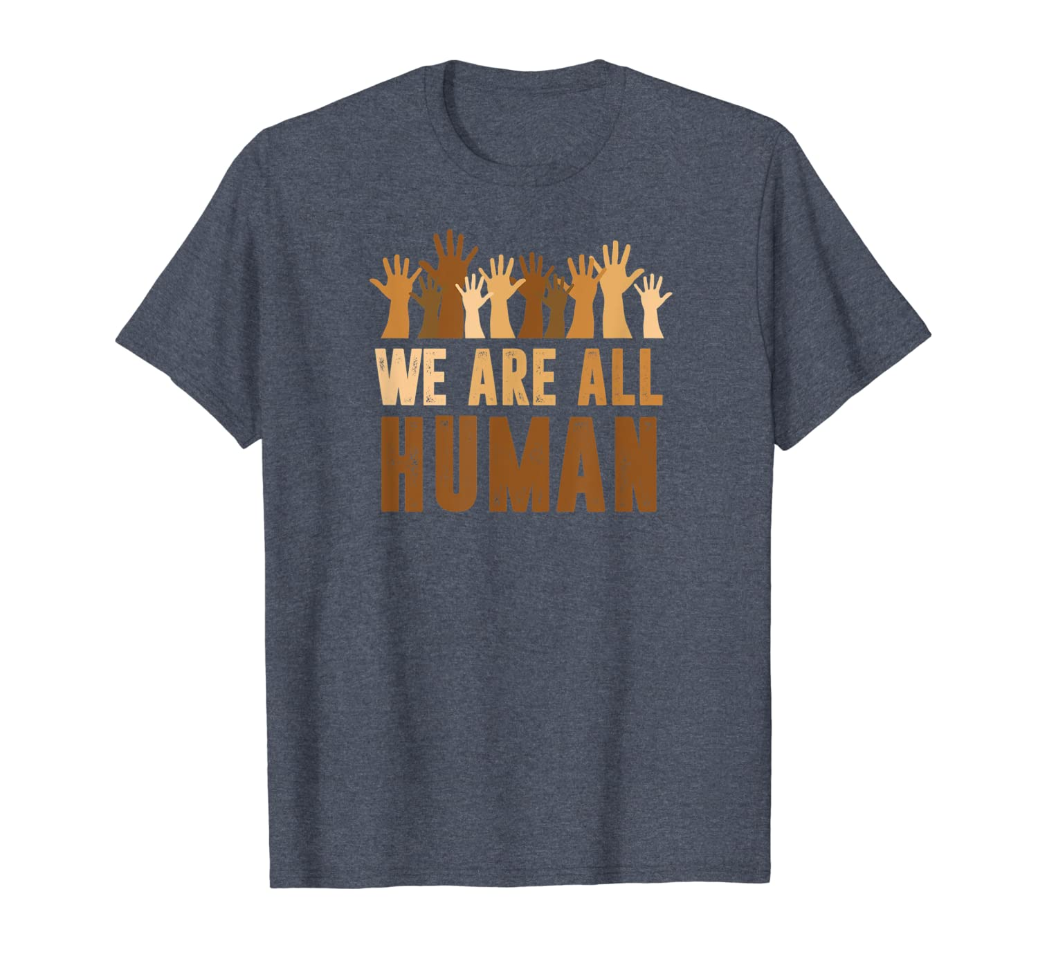 We Are All Human  Beautiful Equality  Black History Month T-Shirt Unisex Tshirt