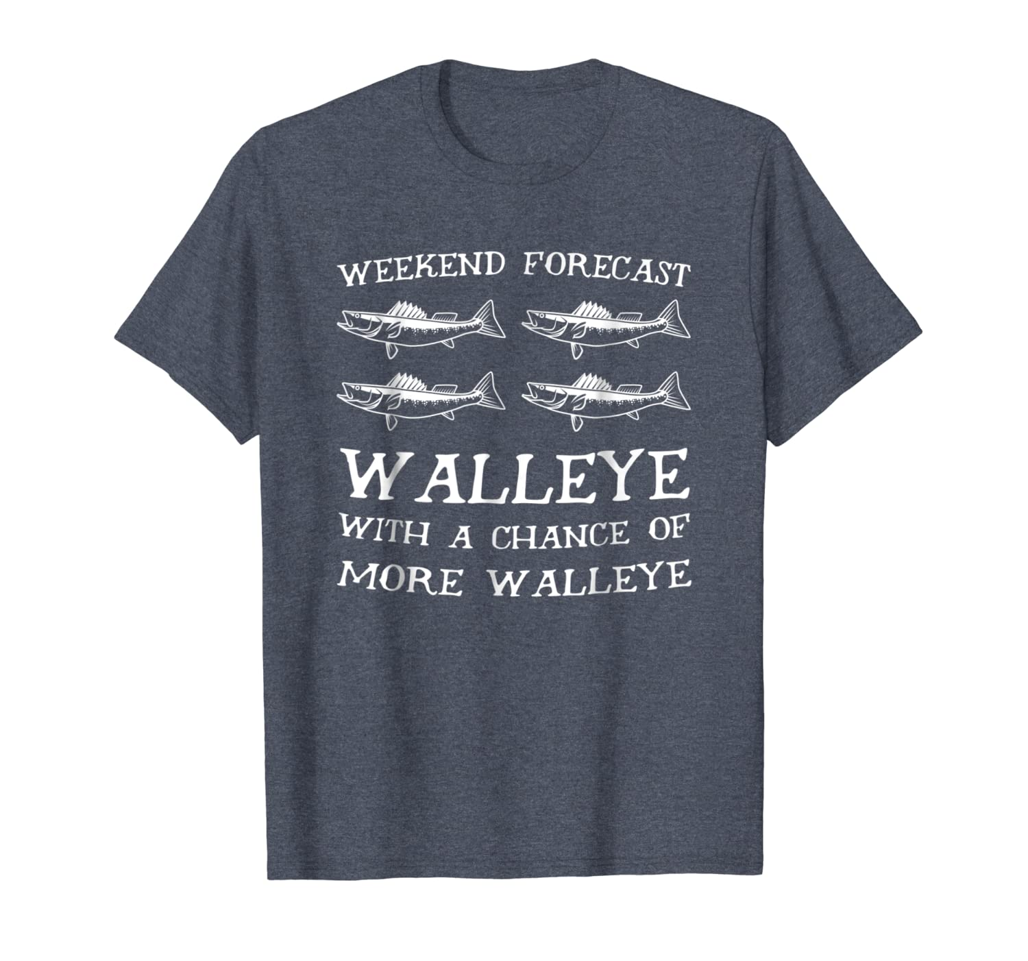 Weekend Forecast More Walleye Fish Funny Fishing T Shirt LongSleeve Tee