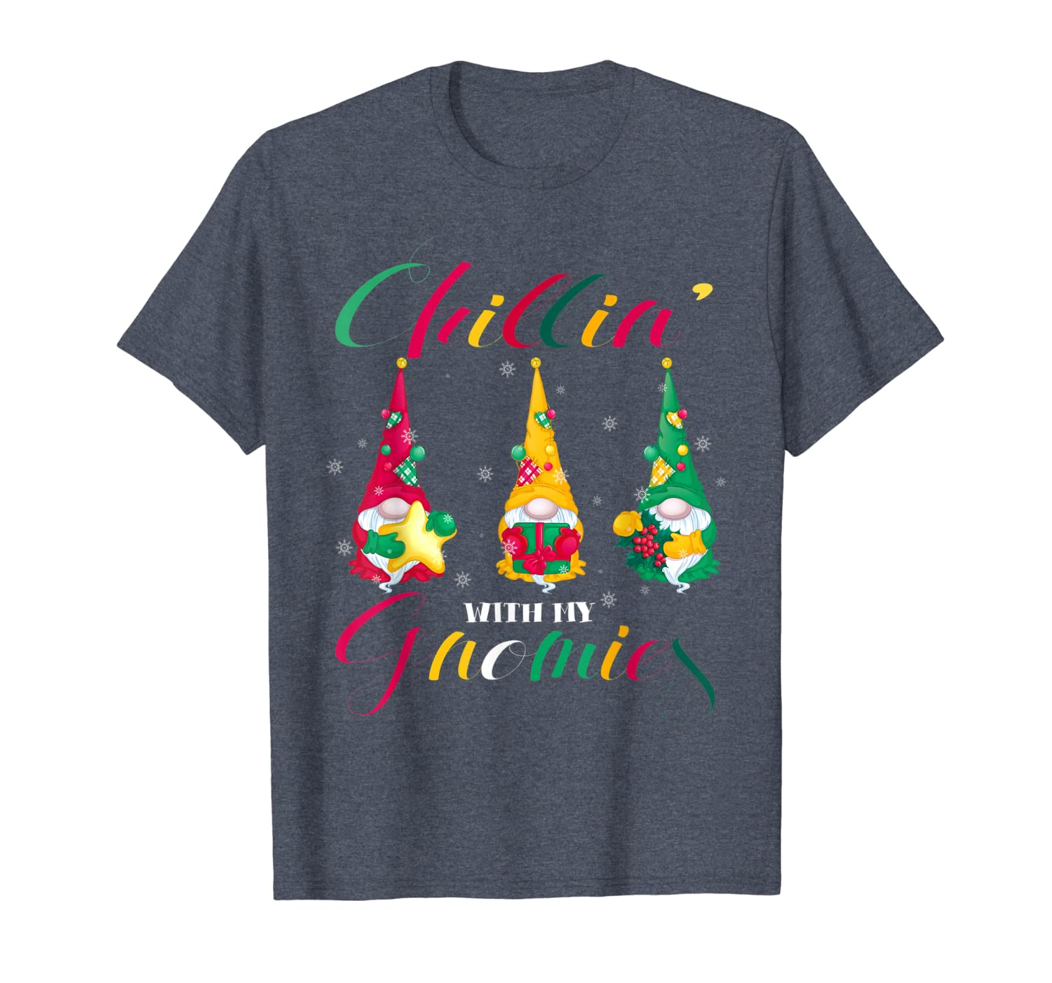 Chillin' With My Gnomies Christmas Gnomes Tomte Elves Gift T-Shirt-TH