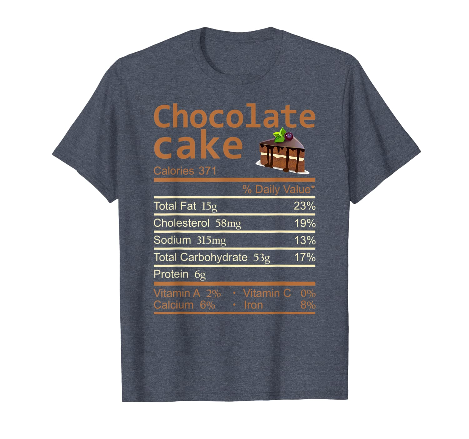 Chocolate Cake Nutrition Facts Funny Thanksgiving Christmas T-Shirt-TH