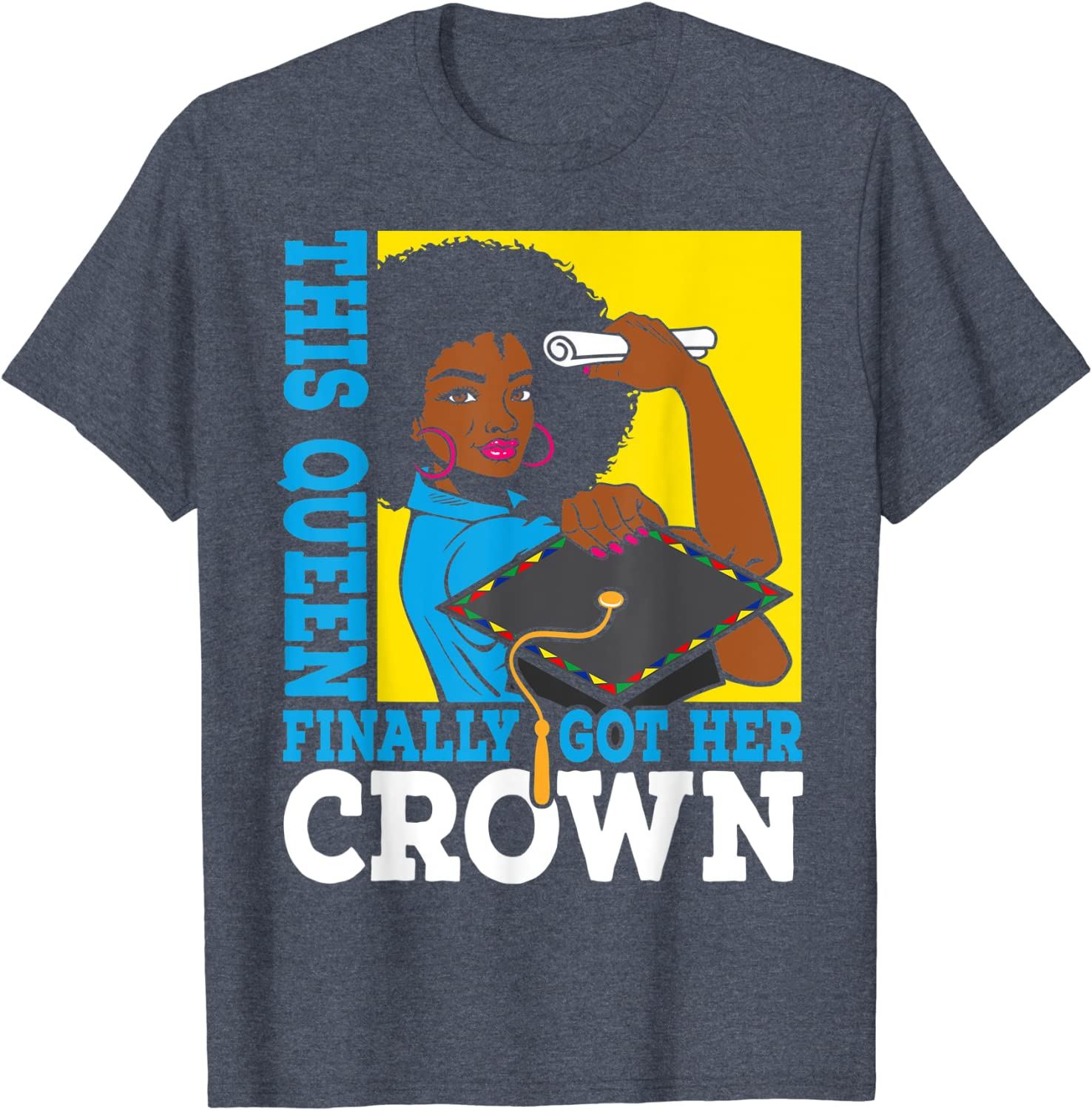 Trendy Top Selling Items Educated Queen T-shirt Graduation Statement Tee Apparel,Original Designs Tshirts Earrings Available