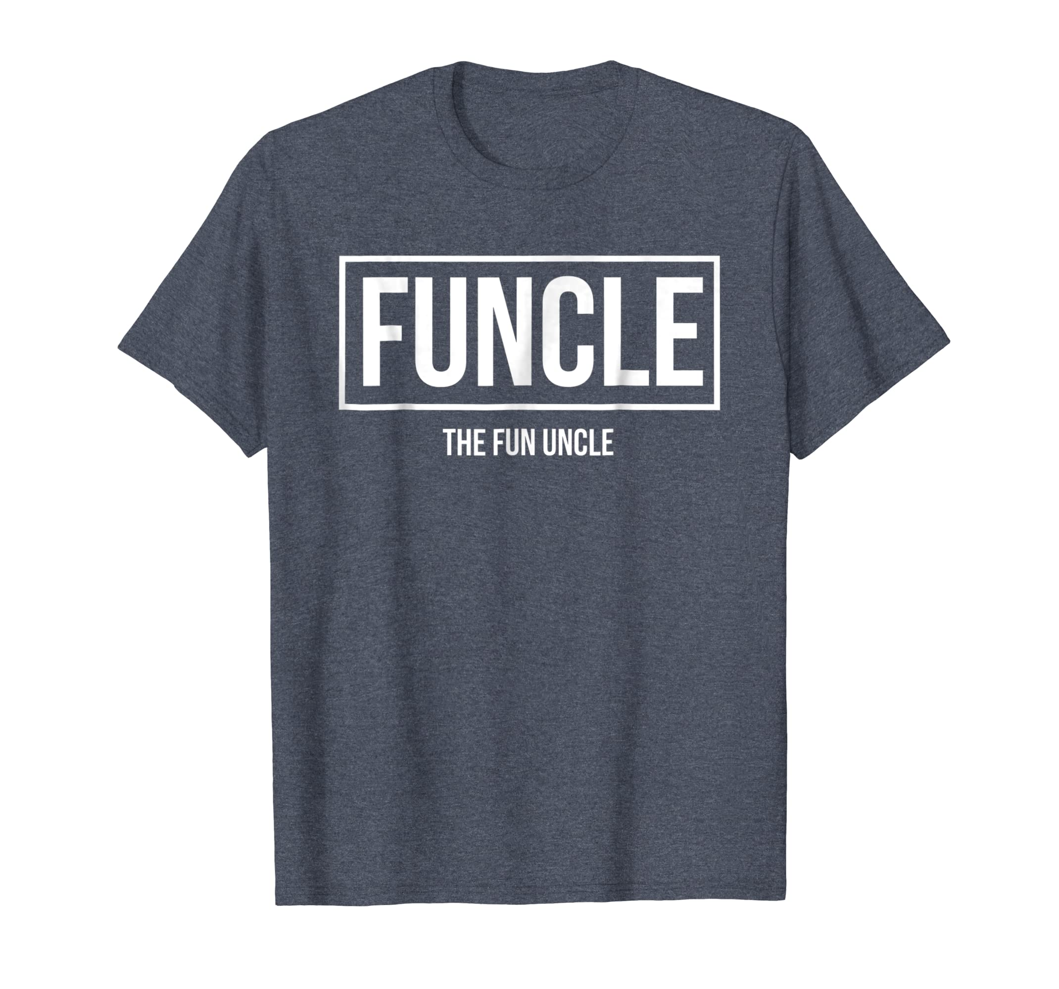578c5b7a Amazon.com: Funcle - The Fun Uncle | Cool & Funny Uncle T-Shirt: Clothing