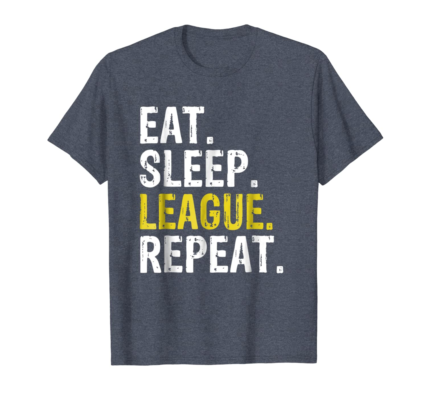 Eat Sleep League Repeat Sports Game Gaming Gift T-Shirt-ANZ
