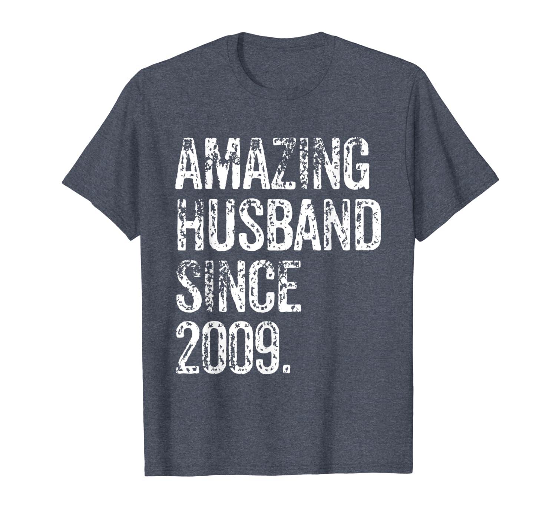 Amazing Husband 2009 10 Years Wedding Anniversary Shirt-Loveshirt