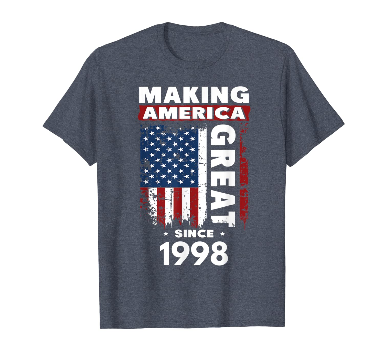 Making America Great Since 1998 T-Shirt