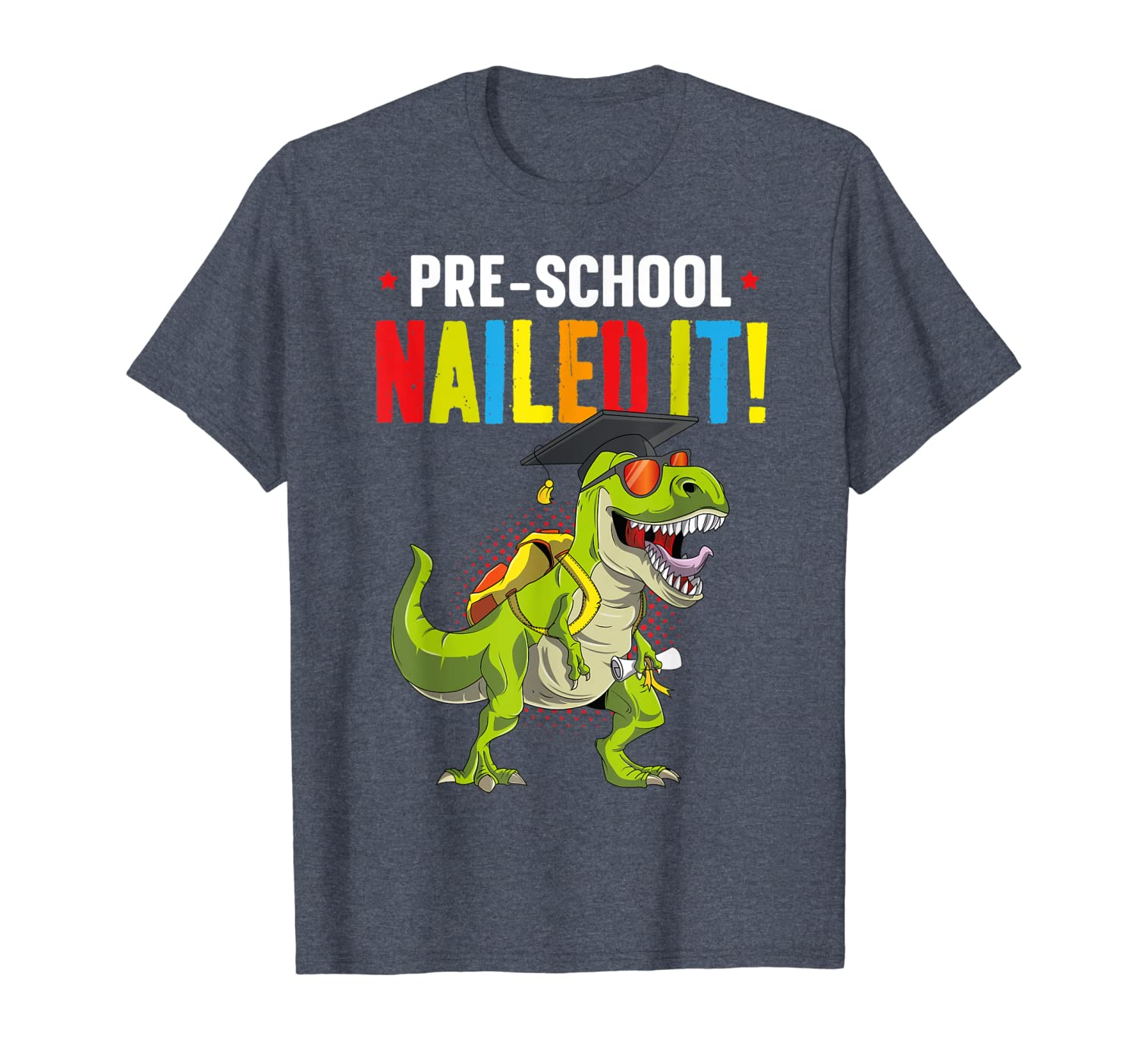 PreSchool Nailed It Graduation Class Of 2019 Kid T Rex Pre K T-Shirt-ANZ