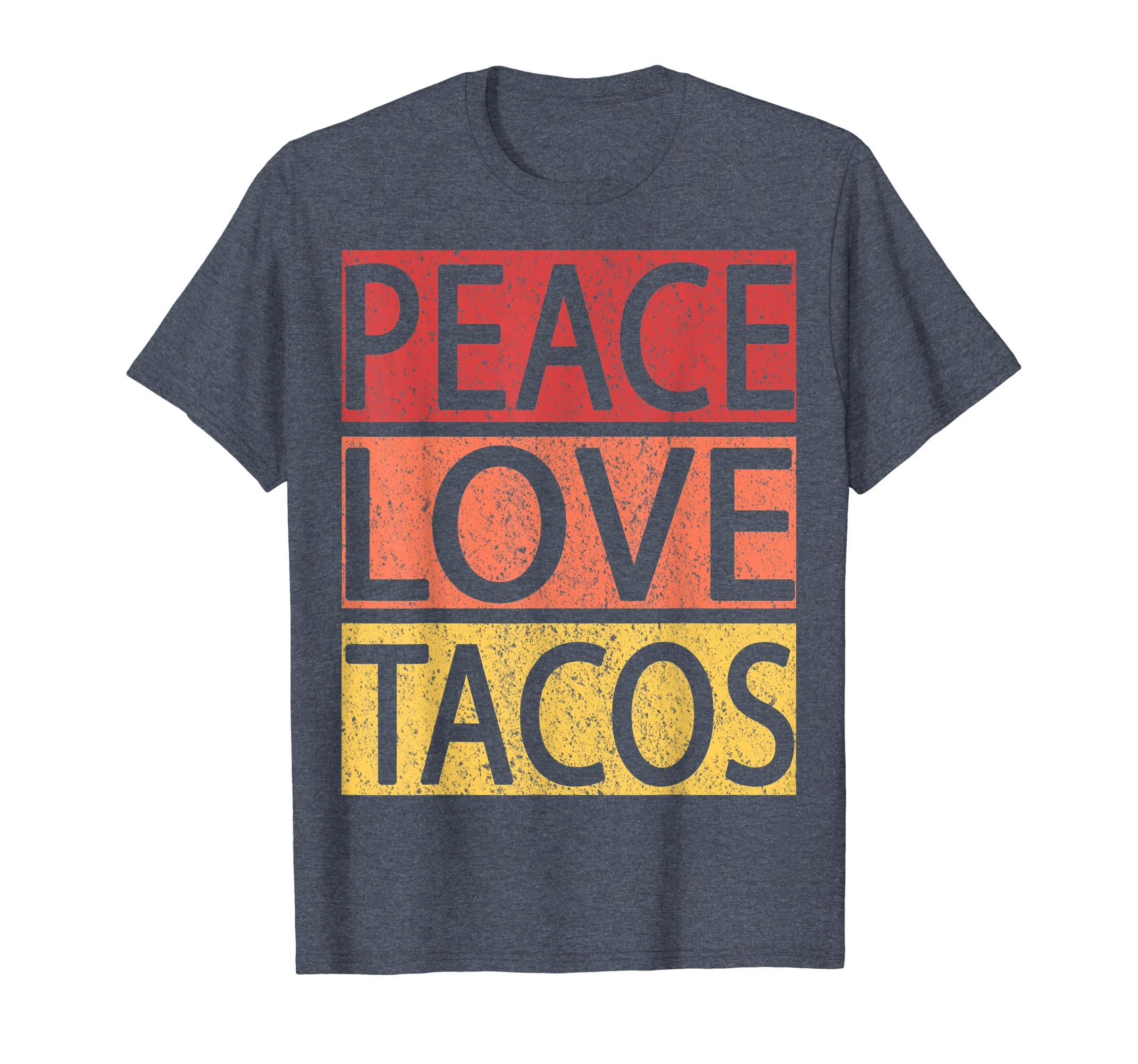74e2dc00 Amazon.com: Vintage Peace Love Tacos Tshirt Cinco De Mayo Shirt Gift:  Clothing