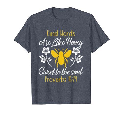 Kind Words Are Like Honey Sweet To Soul SLP Sunflower Tshirt
