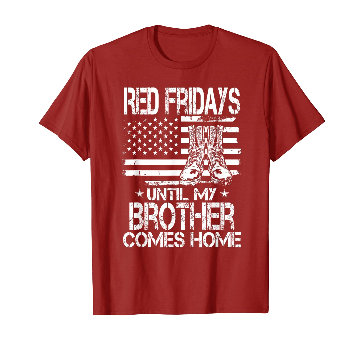 Red Fridays until my Brother comes Home USA Flag Military T-Shirt