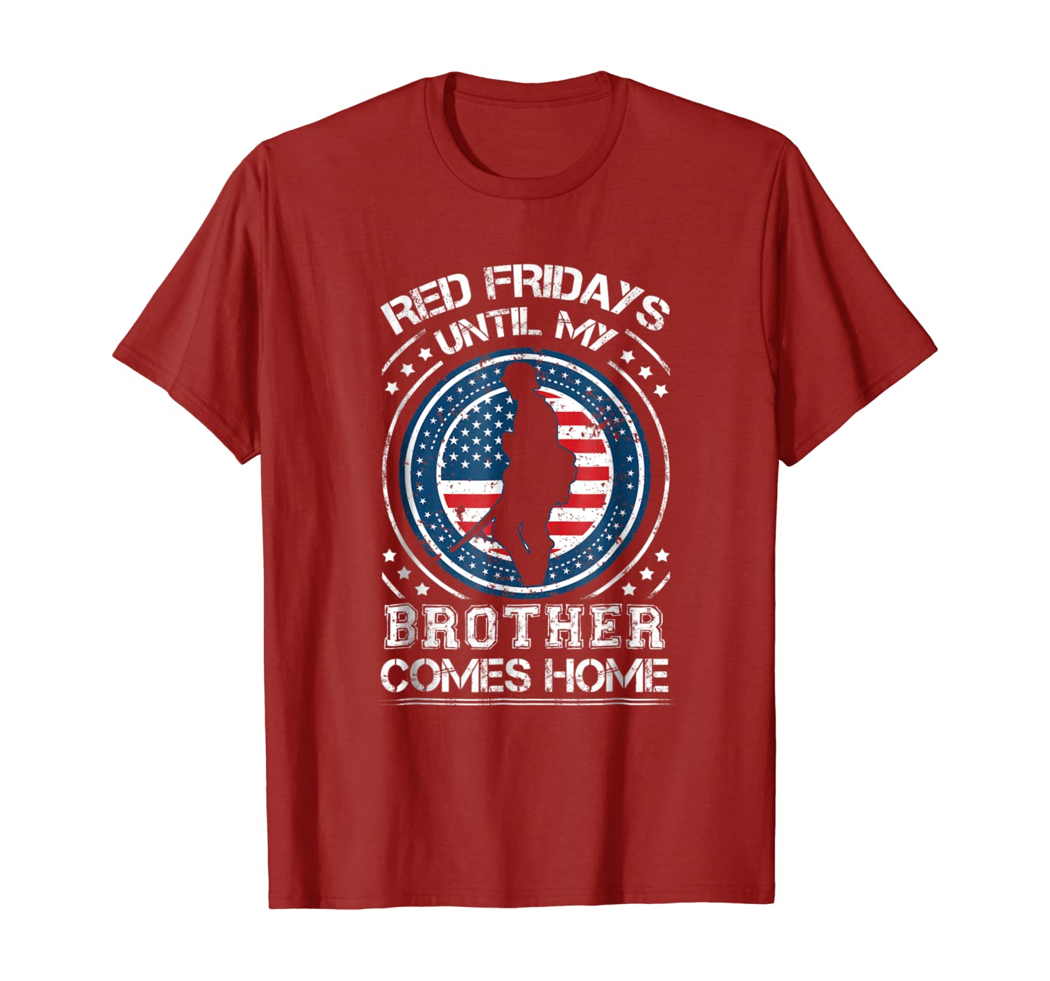 RED Fridays Until My Brother Comes Home T-Shirt Military Tee