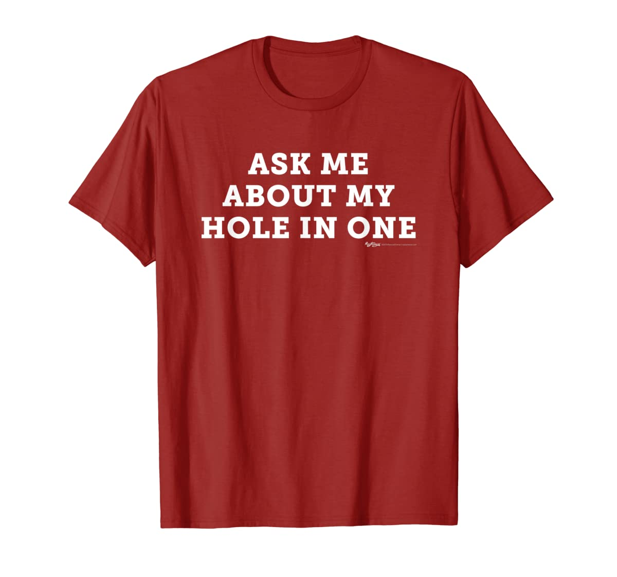 Ask Me About My Hole In One Golfing Golf Funny T Shirt-Men's T-Shirt-Red