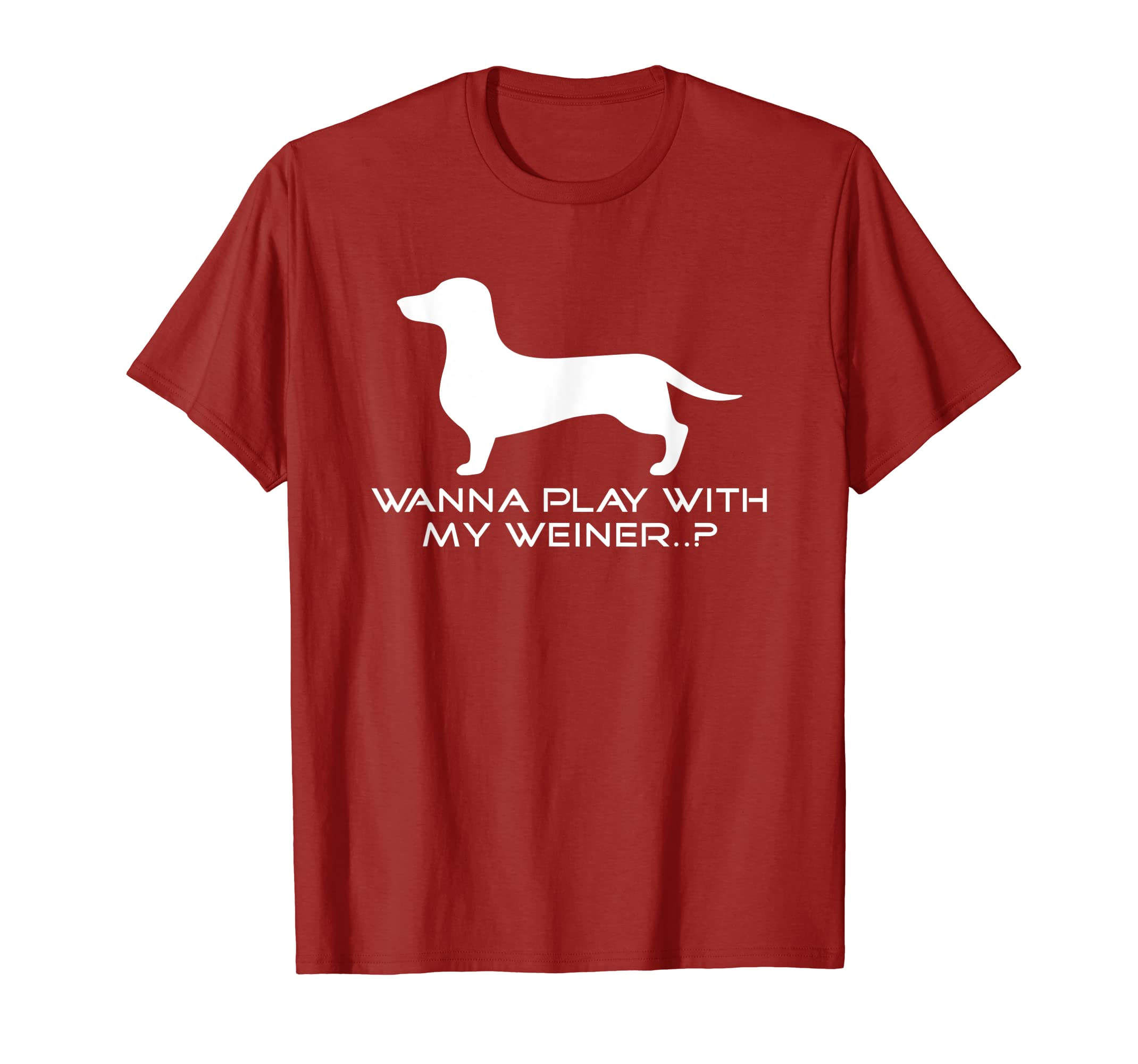 Amazon Com Wanna Play With My Weiner Shirt Weiner Dog Dachshund Shirt Clothing