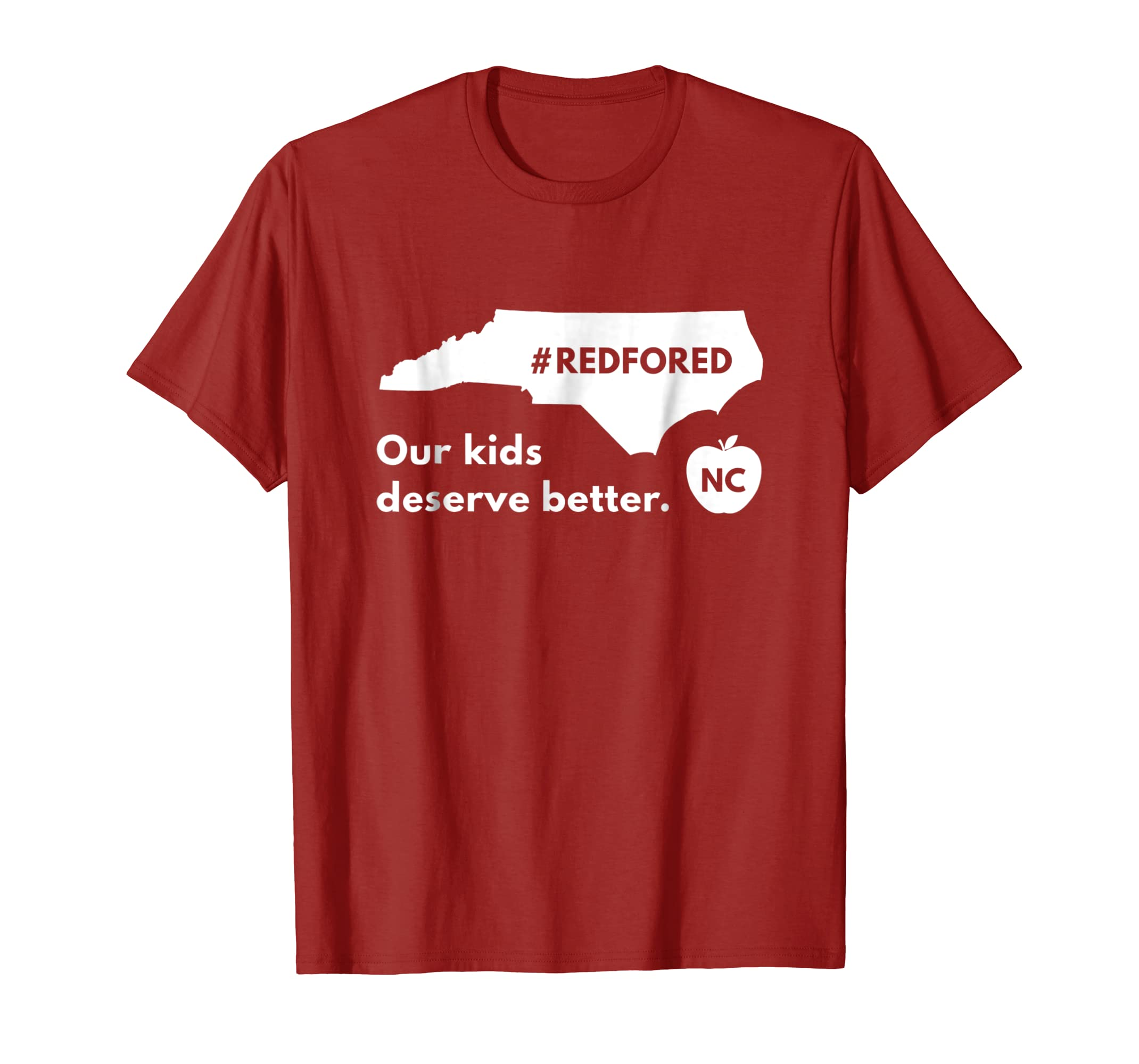 Red for Ed Our Kids Deserve Better T-Shirt North Carolina-Newstyleth