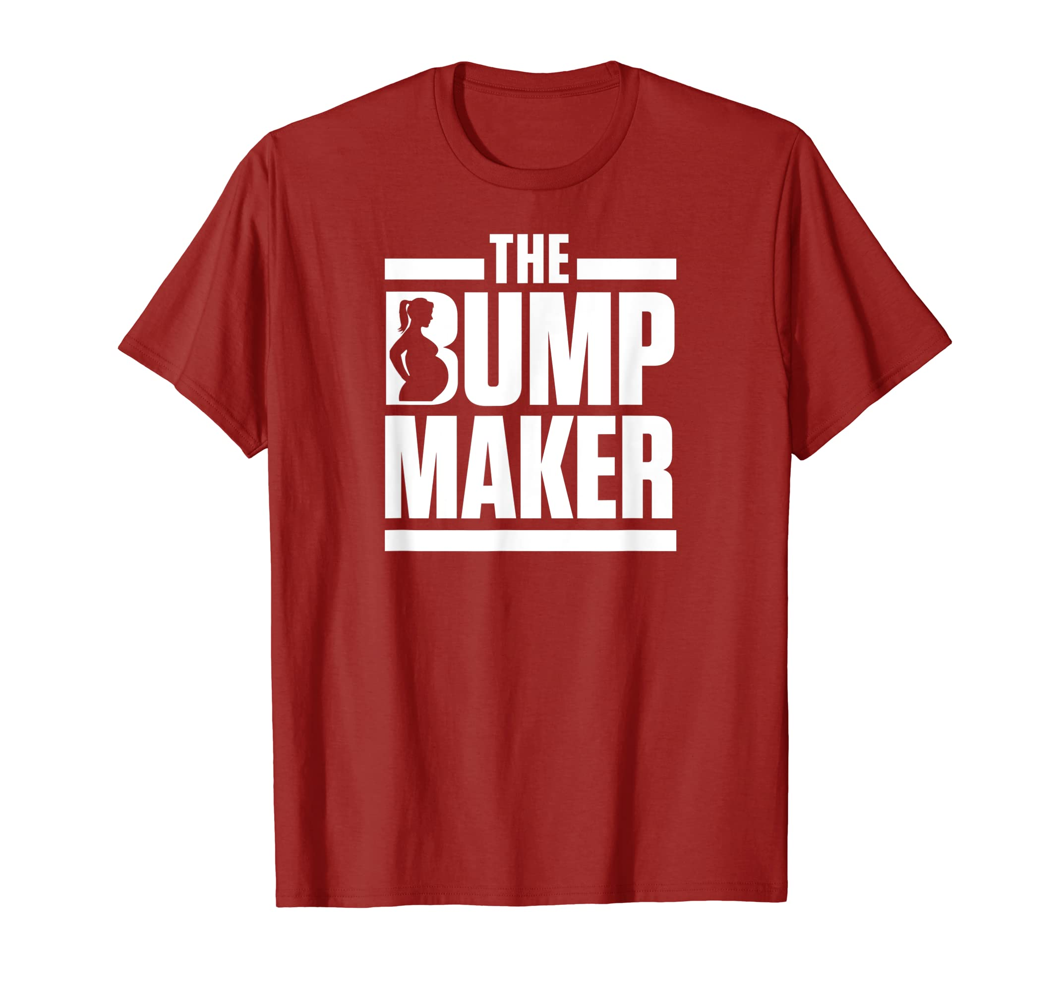 3a247177 Amazon.com: Mens The Bump Maker Pregnancy Dad Funny Humor T-Shirt: Clothing