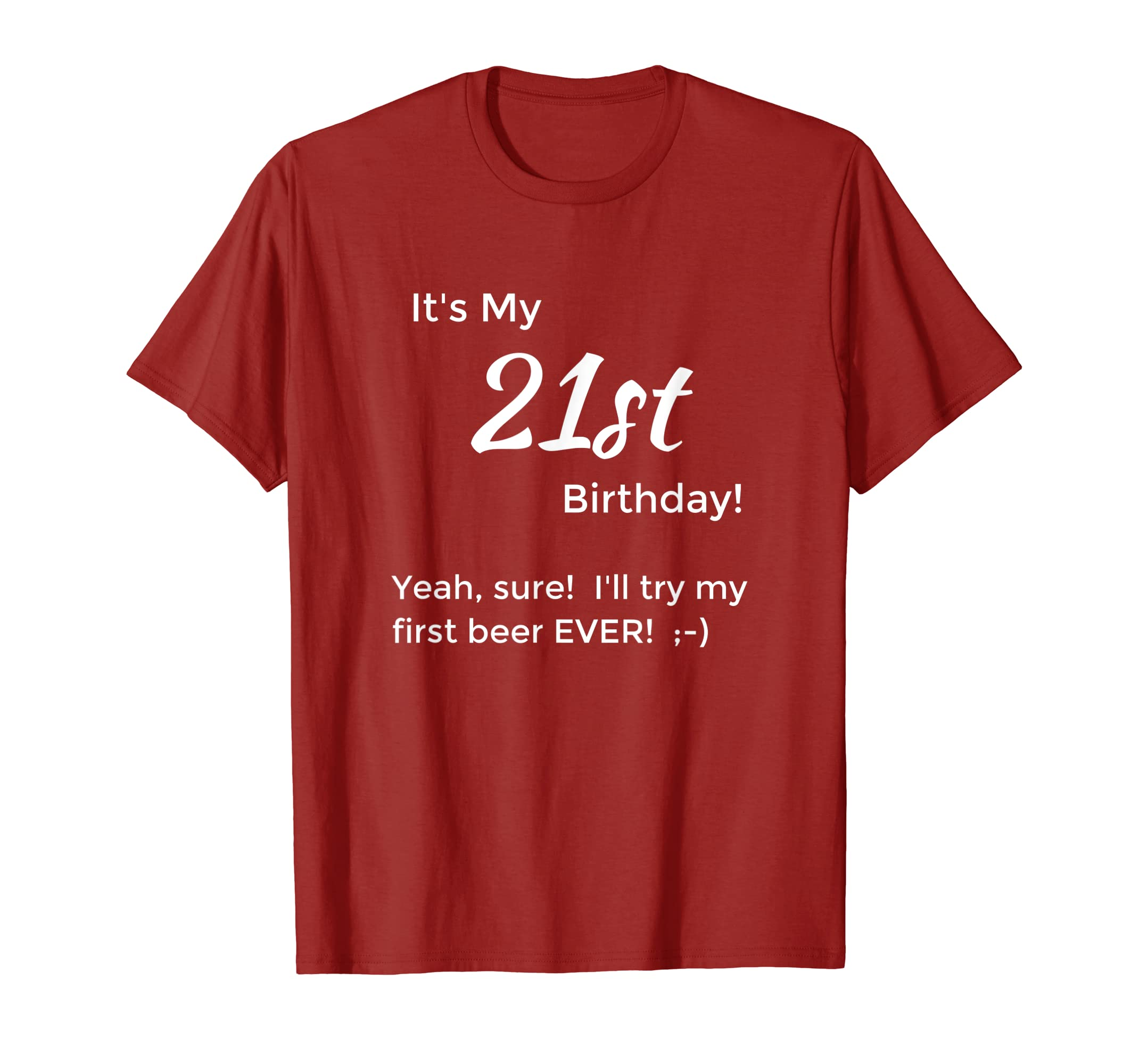 Funny 21st Birthday Shirt For Him
