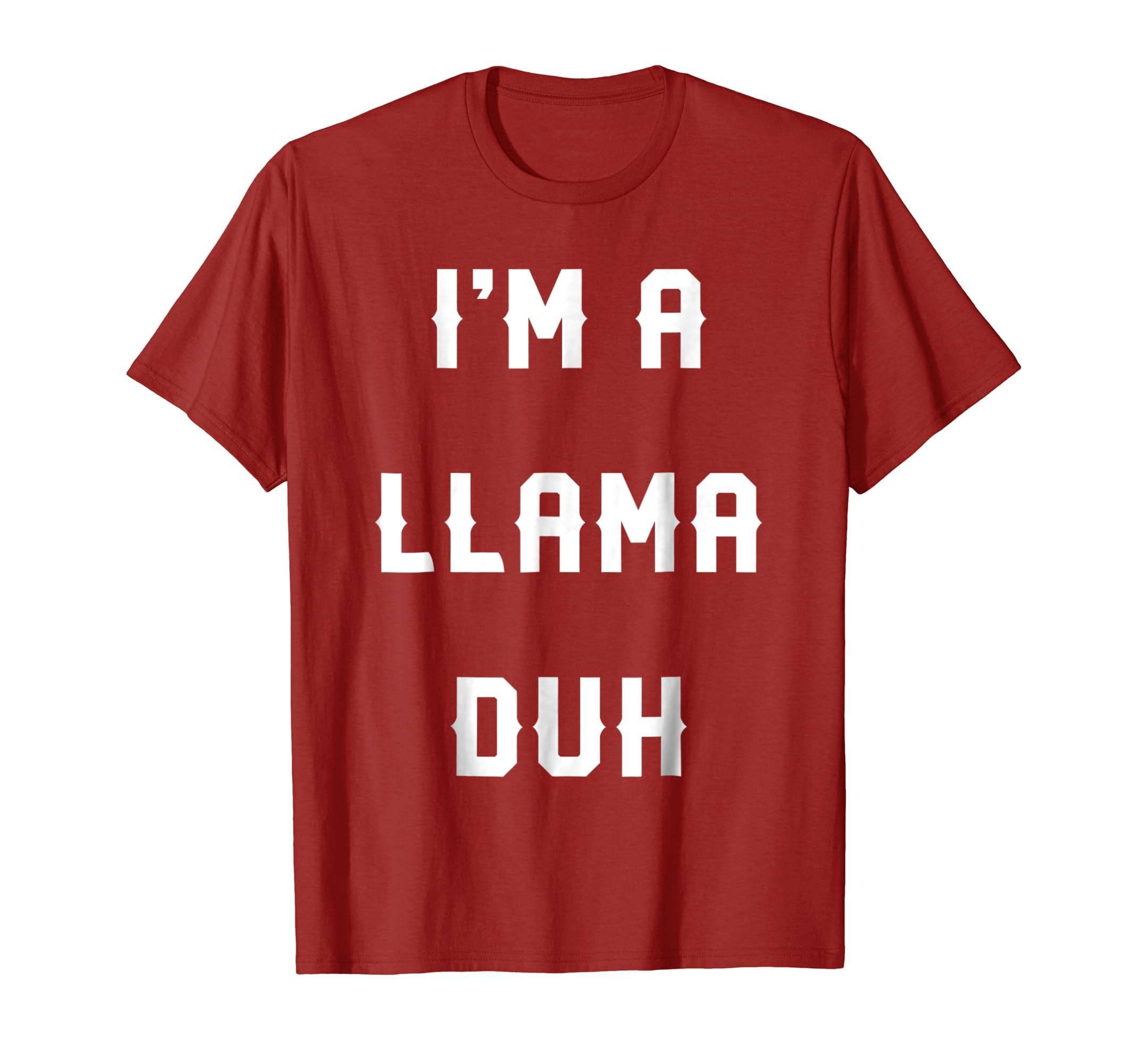 Halloween Easy Llama Costume Shirts, I'm A Llama Duh-Teechatpro
