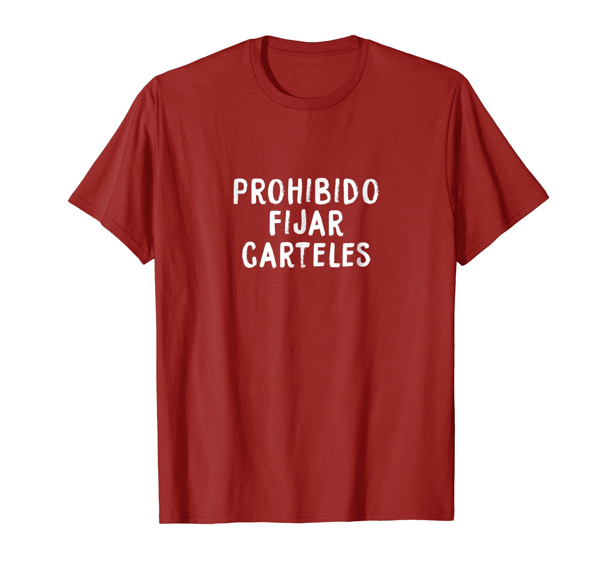 Amazon.com: Prohibido Fijar Carteles: Clothing