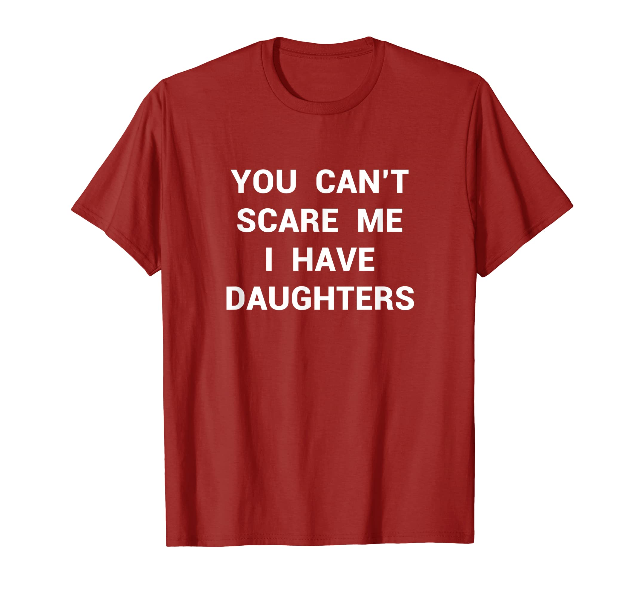 95d0c48a Amazon.com: Funny Daughter Shirt Fathers Day Gift Dads Stepdad Grandpa:  Clothing