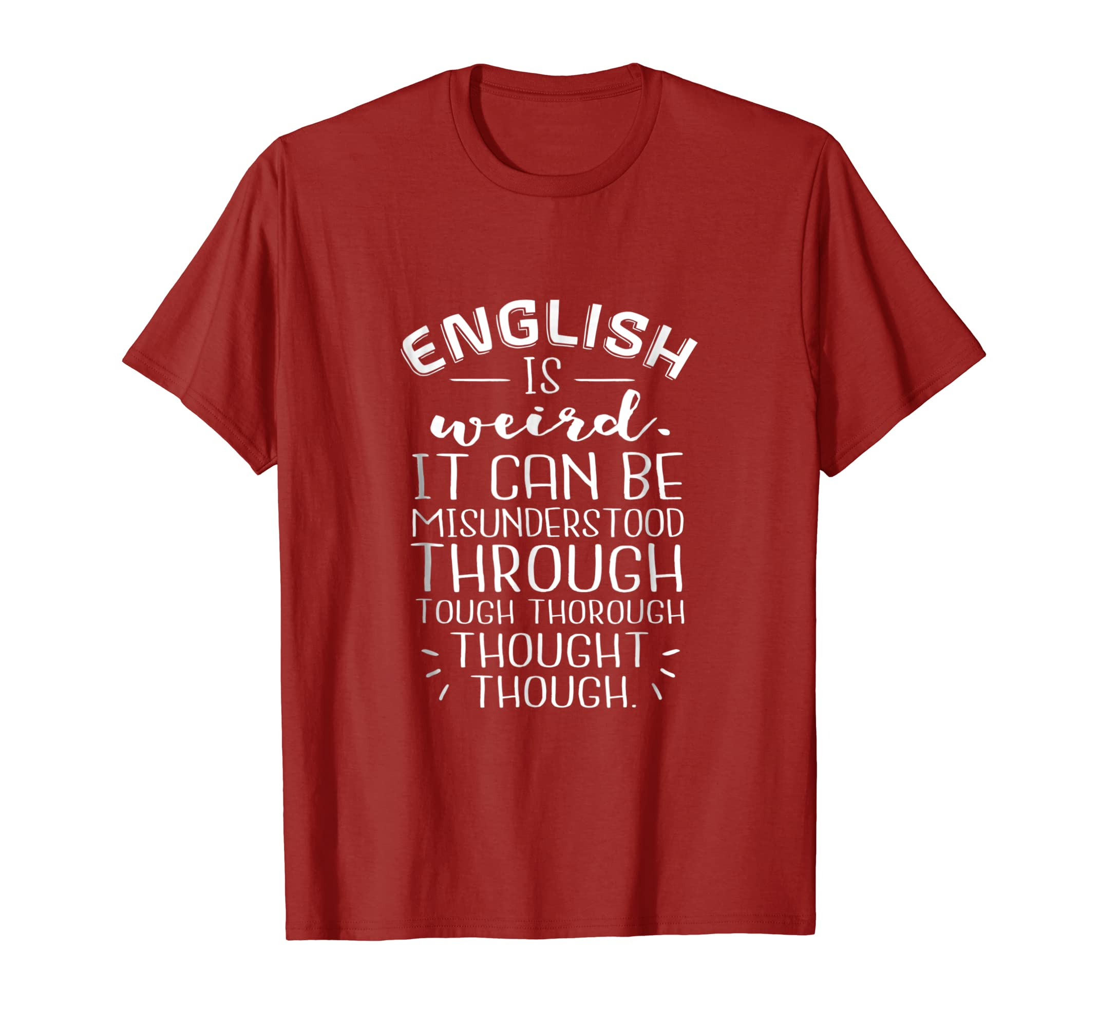 5e201cff Amazon.com: English Is Weird - Funny English Shirt: Clothing