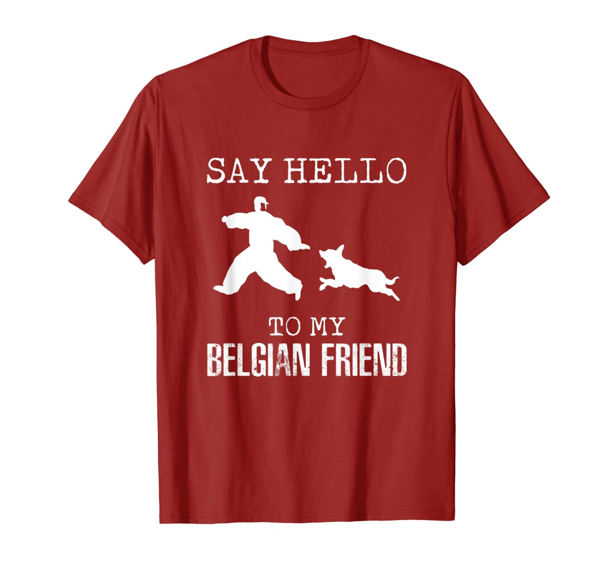 Say Hello To My Belgian Friend K9 T Shirt Dog Police Officer-Men's T-Shirt-Red